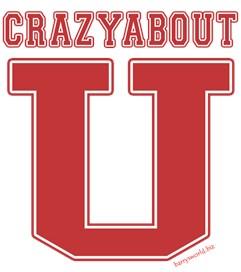 Crazy About U.
