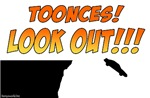 Toonces! Look Out!