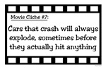 Movie Cliches - Exploding Cars