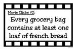Movie Cliches - French Bread