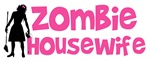 Zombie Housewife
