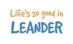 Life is so good in Leander