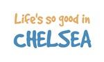 Life is so good in Chelsea