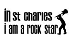 In ST. Charles I am a Rock Star