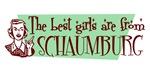 Best Girls are from Schaumburg