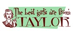 Best Girls are from Taylor