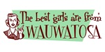 Best Girls are from Wauwatosa