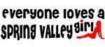 Everyone loves a Spring Valley Girl