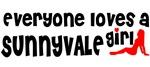 Everyone loves a Sunnyvale Girl