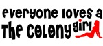 Everyone loves a The Colony Girl