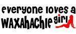 Everyone loves a Waxahachie Girl