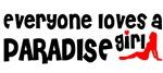 Everyone loves a Paradise Girl