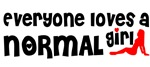Everyone loves a Normal Girl
