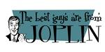 Best guys are from Joplin
