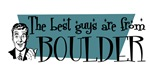 Best guys are from Boulder