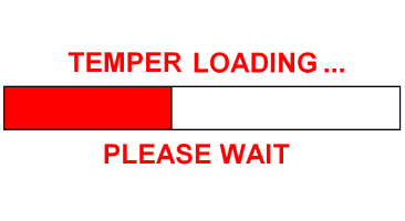 TEMPER LOADING...