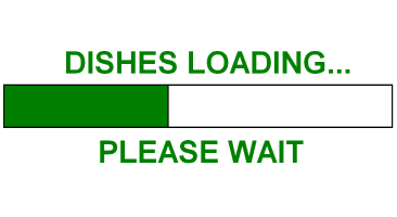 DISHES LOADING...