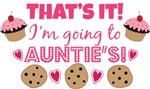 That's it! I'm going to Auntie's!