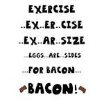 Bacon! Teez