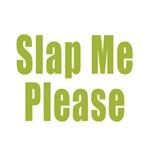Slap Me Please