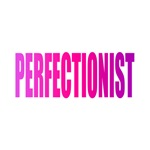 Perfectionist (Pink)