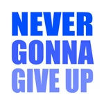 Never Give Up (Blue)