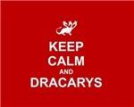 Keep Calm and Dracarys