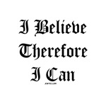 I Believe Therefore I Can