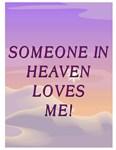Heaven Loves Me