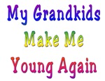 My Grandkids Make Me Young