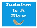 Judaism Is A Blast