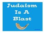 Judaism Is A Blast