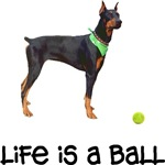 Life Doberman Pinscher T-Shirt