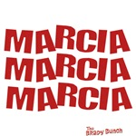 Marcia Marcia Marcia Brady Bunch T-Shirts