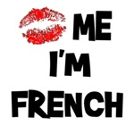 Kiss Me I'm French T-Shirts & Gifts