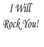 I will rock you products
