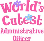 Worlds Cutest Administrative Officer Gifts and T-s