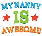 My Nanny Is Awesome Kids Tshirts