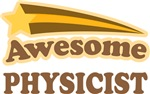 Awesome Physicist T-shirts