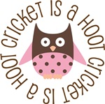 CRICKET IS A HOOT OWL TEES AND GIFTS