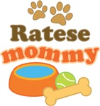Ratese Mom T-shirts and Gifts