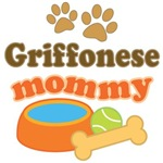 Griffonese Mom T-shirts and Gifts