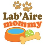 Lab'Aire Mom T-shirts and Gifts