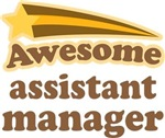 Awesome Assistant Manager T-shirts