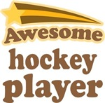 Awesome Hockey Player T-shirts