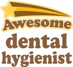 Awesome Dental Hygienist T-shirts