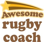 Awesome Rugby Coach T-shirts