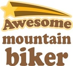 Awesome Mountain Biker T-shirts