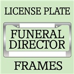 Funeral Director License Plate Frames