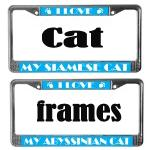 FUN I LOVE MY CAT BREED LICENSE FRAMES